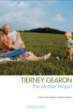 Tierney Gearon: The Mother Project