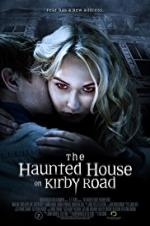 The Haunted House On Kirby Road