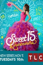 Sweet 15: Quinceanera: Season 1