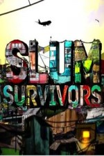 Slum Survivors: Season 1