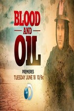 Blood And Oil: Season 1