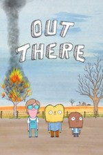 Out There: Season 1
