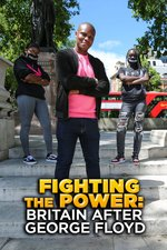 Fighting The Power: Britain After George Floyd