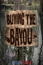 Buying The Bayou: Season 1