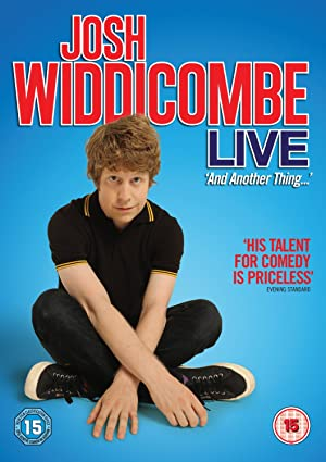 Josh Widdicombe Live: And Another Thing...