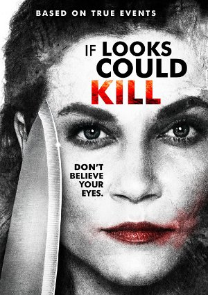 If Looks Could Kill 2016