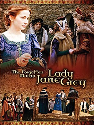 The Forgotten Martyr: Lady Jane Grey
