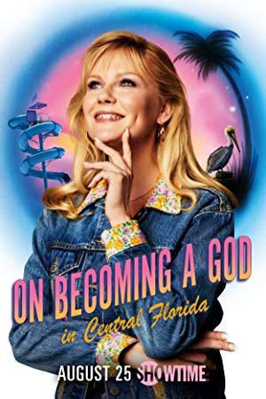 On Becoming A God In Central Florida: Season 1