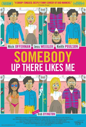 Somebody Up There Likes Me 2012