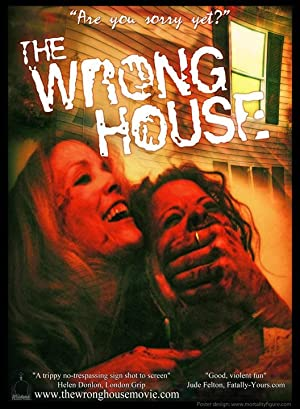 The Wrong House 2009