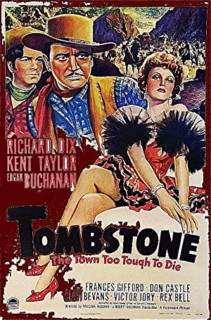 Tombstone: The Town Too Tough To Die