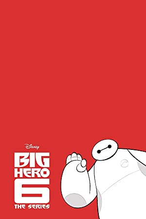 Big Hero 6: The Series: Season 1