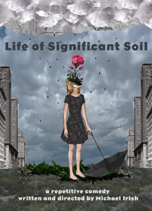 Life Of Significant Soil