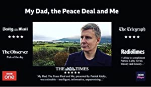 My Dad, The Peace Deal And Me