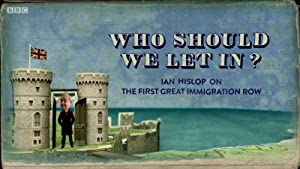 Who Should We Let In? Ian Hislop On The First Great Immigration Row