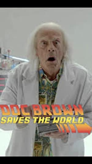 Back To The Future: Doc Brown Saves The World