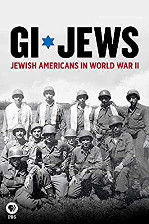 Gi Jews: Jewish Americans In World War 2