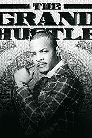 The Grand Hustle: Season 1