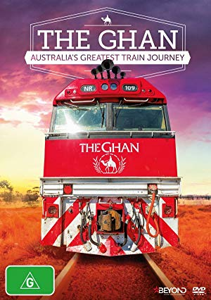 The Ghan: Australia's Greatest Train Journey