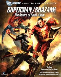 Dc Showcase: Superman Shazam: The Return Of Black Adam