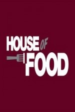 House Of Food: Season 1