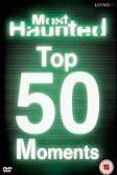 Top 50 'most Haunted' Moments