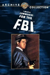 I Was A Communist For The Fbi