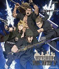 Brotherhood: Final Fantasy Xv
