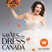 Say Yes To The Dress: Canada: Season 1