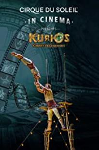 Cirque Du Soleil In Cinema: Kurios - Cabinet Of Curiosities