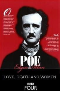 Edgar Allan Poe: Love, Death, And Women