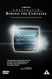 Ghostwatch: Behind The Curtains