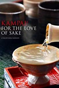 Kampai! For The Love Of Sake