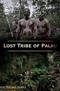Lost Tribe Of Palau