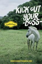 Kick Out Your Boss