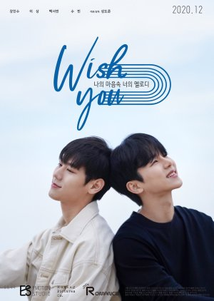 Wish You : Your Melody From My Heart (2020)