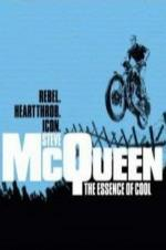 Steve Mcqueen: The Essence Of Cool