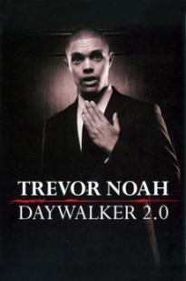 Trevor Noah: Daywalker Revisited