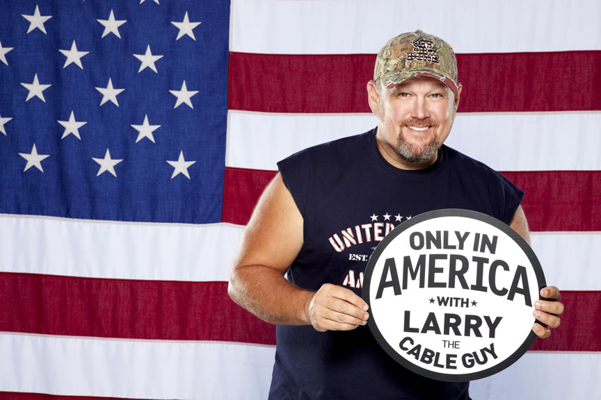 Only In America With Larry The Cable Guy: Season 3