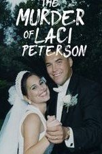 The Murder Of Laci Peterson: Season 1
